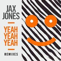 Jax Jones – Yeah Yeah Yeah [Remixes]