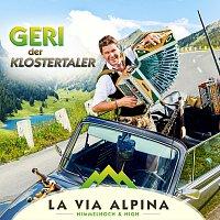 Geri der Klostertaler – La Via Alpina  - Himmelhoch & High