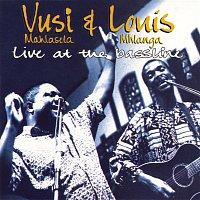 Vusi Mahlasela & Louis Mhlanga – Live at the Bassline