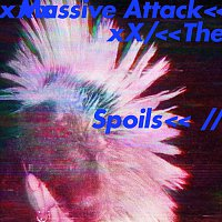 Massive Attack – The Spoils