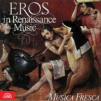 Musica Fresca – Eros v renesanční muzice