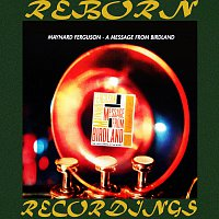 Maynard Ferguson – A Message from Birdland (HD Remastered)