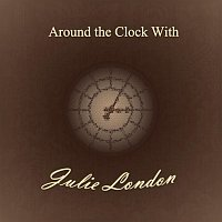 Julie London – Around the Clock With