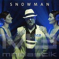 Mr.Elastik – Snowman