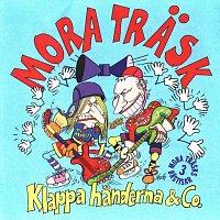 Mora Trask – Klappa handerna & Co