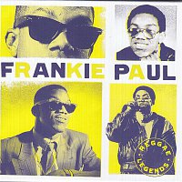 Frankie Paul – Reggae Legends - Frankie Paul