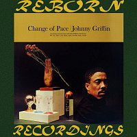 Johnny Griffin – Change Of Pace (Riverside Limited, HD Remastered)