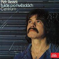 Petr Rezek – Tulák po hvězdách