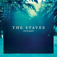 The Staves – Steady