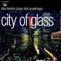 Stan Kenton – City Of Glass