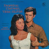Elmer Bernstein – Desire Under The Elms [Original Motion Picture Soundtrack]