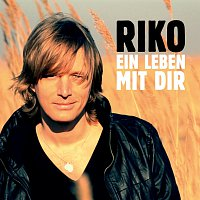 Riko – Ein Leben mit Dir