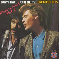 Daryl Hall & John Oates – Greatest Hits--Rock 'n' Soul, Part 1