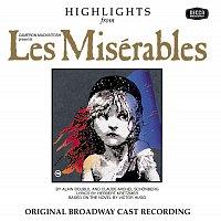 Různí interpreti – Les Miserables - Highlights [Original Broadway Cast Recording]