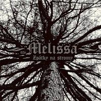 Melissa – Zpátky na stromy