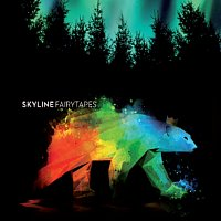 Skyline – Fairytapes