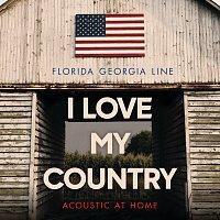 Přední strana obalu CD I Love My Country [Acoustic At Home]