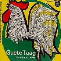 Rapperswiler Kinderchor, Arthur Stricker – Guete Taag - Liedli fur di Chlyne