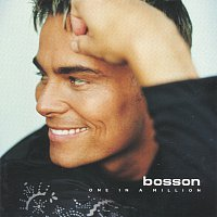 Bosson – One in a million