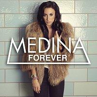 Medina – Forever
