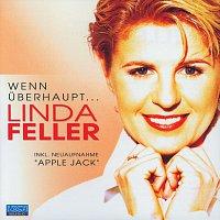 Linda Feller – Wenn uberhaupt...