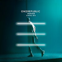 OneRepublic – Wanted [String Mix]