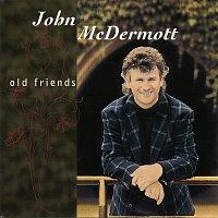 John McDermott – Old Friends