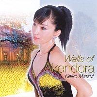 Keiko Matsui – Walls Of Akendora