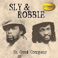Různí interpreti – Sly & Robbie Ultimate Collection: In Good Company
