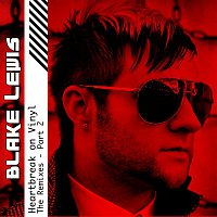 Blake Lewis – Heartbreak on Vinyl [The Remixes - Part 2]