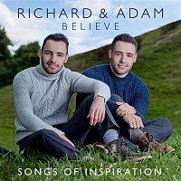 Richard & Adam – Believe - Songs of Inspiration