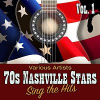 Various  Artists – 70s Nashville Stars Sing the Hits, Vol. 1