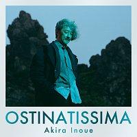 Akira Inoue – Ostinatissima