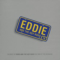 Eddie & The Hot Rods – The End Of The Beginning - (The Best Of Eddie & The Hot Rods)