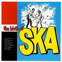 Various Artists.. – The Birth of Ska