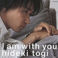 Hideki Togi – I Am With You