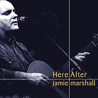 Jamie Marshall – HereAfter