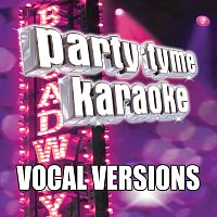 Party Tyme Karaoke – Party Tyme Karaoke - Show Tunes 4 [Vocal Versions]
