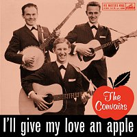 The Convairs – I'll Give My Love An Apple