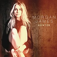 Morgan James – Hunter