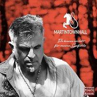 Martin Townhall – Ich kann nichts für meine Gefühle