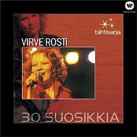 Virve Rosti – Tahtisarja - 30 Suosikkia