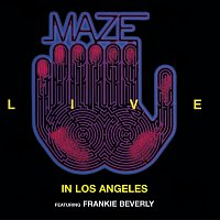 Maze, Frankie Beverly – Live In Los Angeles [Live]