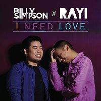Billy Simpson, Rayi Putra – I Need Love