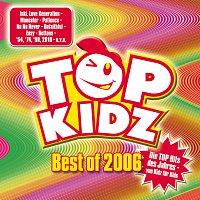 Přední strana obalu CD Best of 2006 - Top Hits von Kidz fur Kids