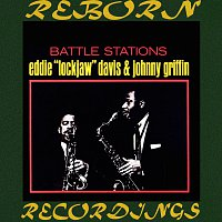 "Eddie ""Lockjaw"" Davis, Johnny Griffin – Battle Stations (Expanded, HD Remastered)"