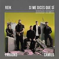 Reik, Farruko, R3HAB, Camilo – Si Me Dices Que Sí (R3HAB Remix)