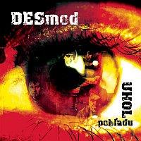 Desmod – Uhol pohladu
