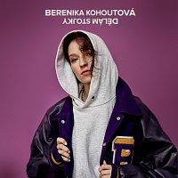 Berenika Kohoutová – Dělám stojky