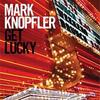 Mark Knopfler – Get Lucky [Bonus Track Edition]